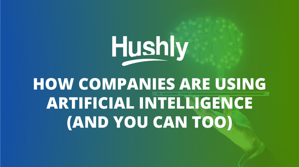 companies using artificial intelligence