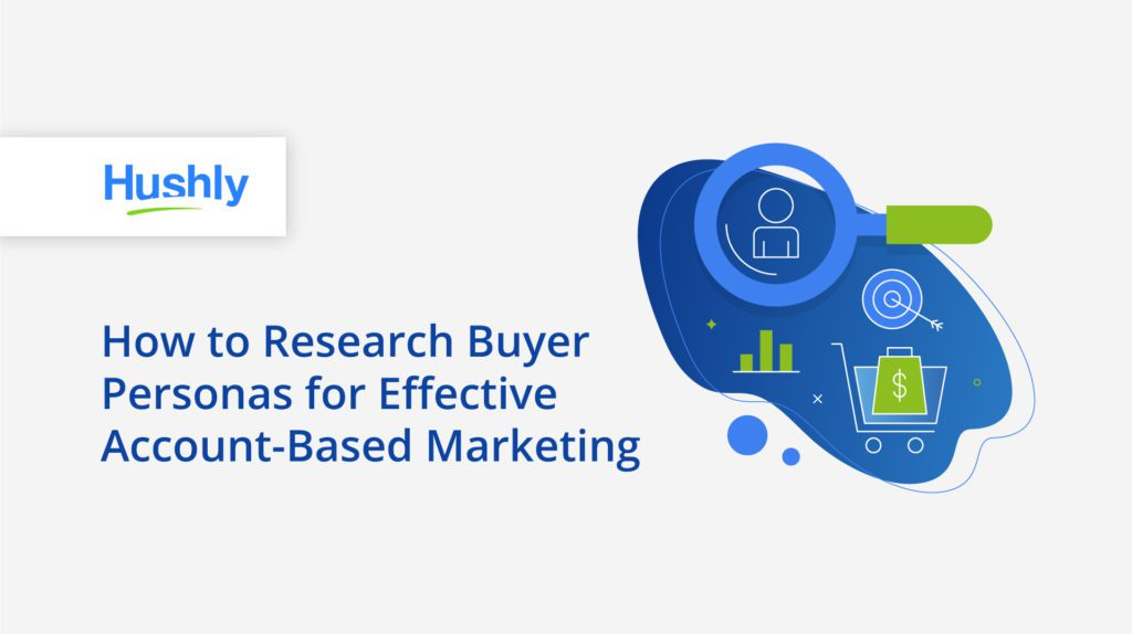 how to research buyer personas
