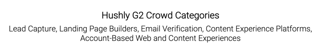 Hushly G2 Crowd Categories