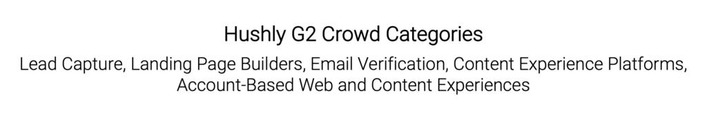 Hushly G2 Crowd Categories